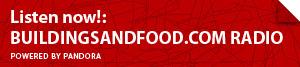 Listen now: Buildingsandfood.com Radio