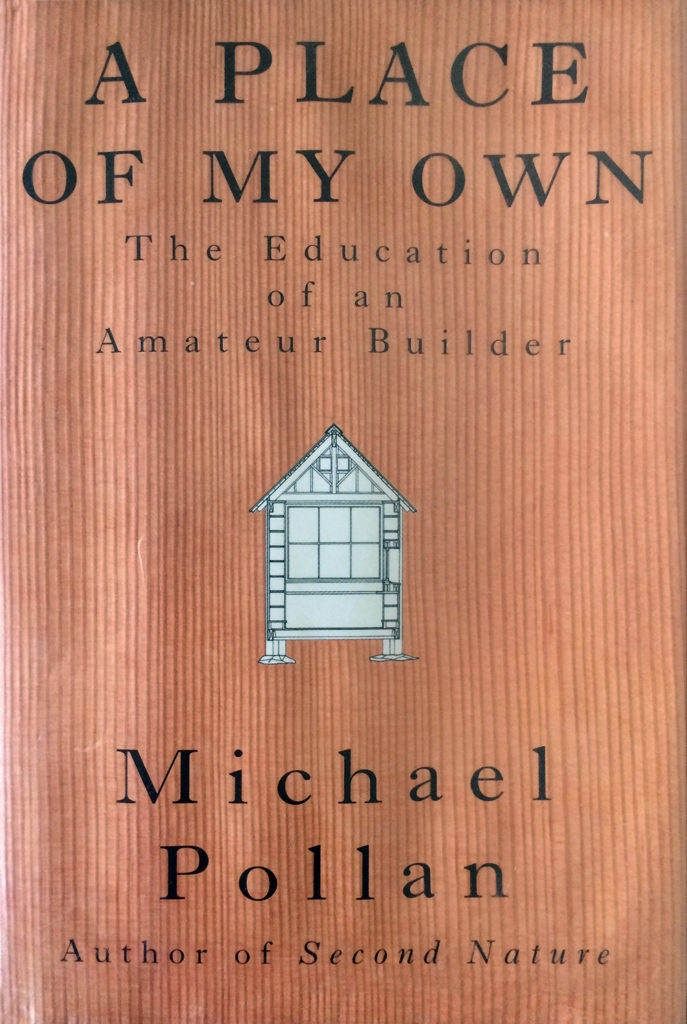 a place of my own, michael pollan, first edition